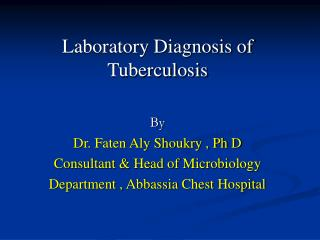 Laboratory Diagnosis of Tuberculosis