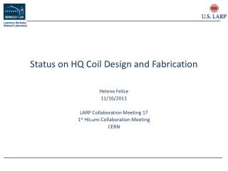 Status on HQ Coil Design and Fabrication