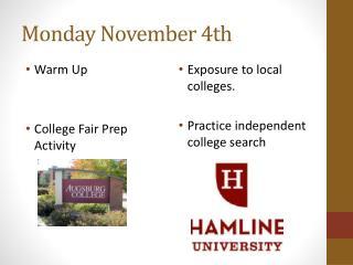 Monday November 4th