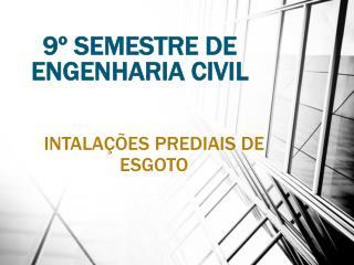 9º SEMESTRE DE ENGENHARIA CIVIL