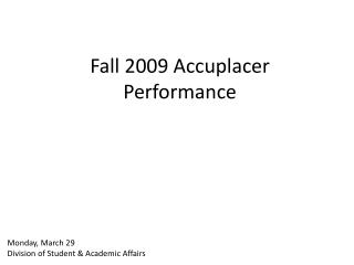 Fall 2009 Accuplacer Performance