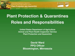 Plant Protection & Quarantines Roles and Responsibilities