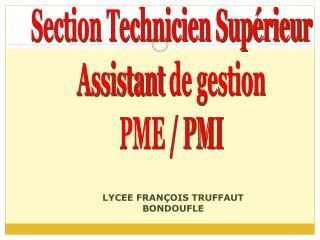 Section Technicien Supérieur Assistant  de gestion PME / PMI