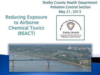 Reducing Exposure to Airborne Chemical Toxics  (REACT)