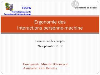 Ergonomie des Interactions  personne-machine