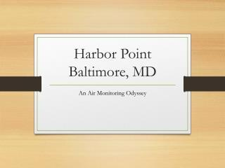 Harbor Point Baltimore, MD
