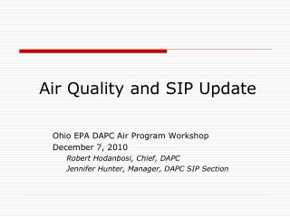 Air Quality and SIP Update