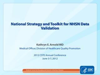 National Strategy and Toolkit for NHSN Data Validation