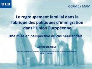 Le regroupement familial dans la fabrique des politiques d'immigration dans l'Union  Européenne