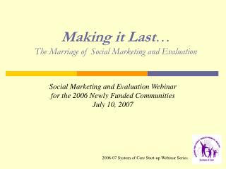 Making it Last  The Marriage of Social Marketing and Evaluation