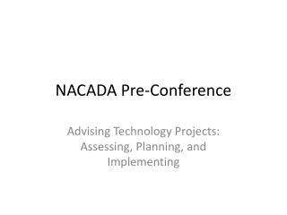 NACADA Pre-Conference