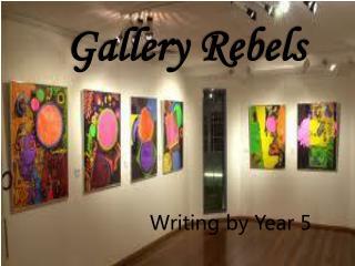 Gallery Rebels