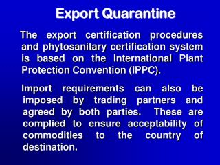 Export Quarantine