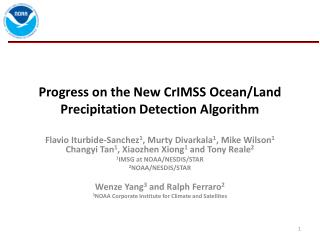 Progress on the New  CrIMSS  Ocean/Land Precipitation Detection Algorithm