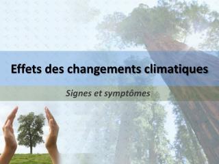 Effets des changements climatiques