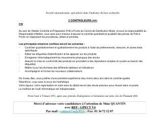 Société internationale, spécialisée dans l'industrie du luxe recherche  2 CONTROLEURS  (H/F) CDI