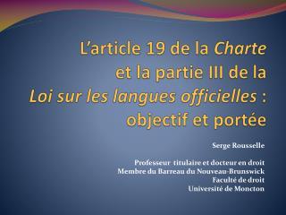 Serge Rousselle Professeur   titulaire  et docteur en droit