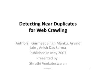 Detecting Near Duplicates for Web Crawling
