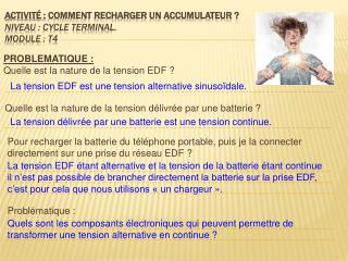 ACTIVITɠ:  COMMENT RECHARGER UN ACCUMULATEUR�? Niveau�: cycle terminal. Module�: T4