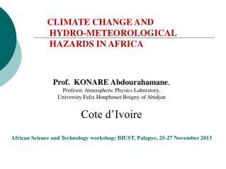 Prof.  KONARE  Abdourahamane , Profesor ,  Atmospheric Physics Laboratory ,