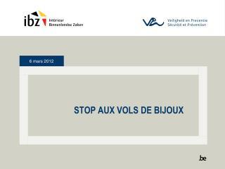 STOP AUX VOLS DE BIJOUX
