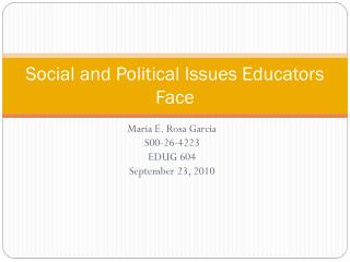 Social and  Political Issues Educators Face