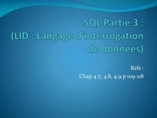 SQL Partie 3 : (LID : Langage d'interrogation de données)