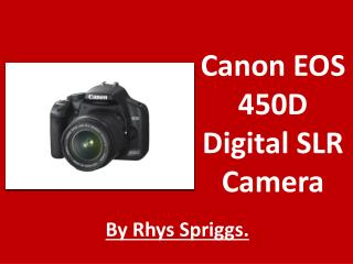 Canon EOS 450D Digital SLR Camera