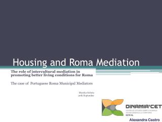 Housing and  Roma  Mediation