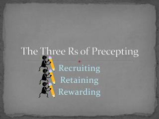 The Three Rs of Precepting