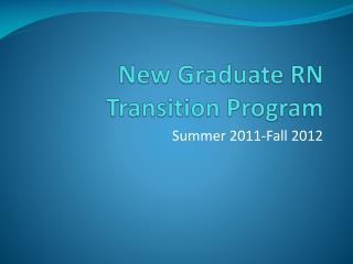 New Graduate RN Transition Program