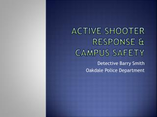 Active Shooter Response & Campus Safety