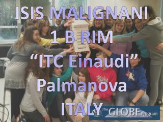 "ISIS MALIGNANI 1 B RIM   ""ITC Einaudi""  Palmanova ITALY"
