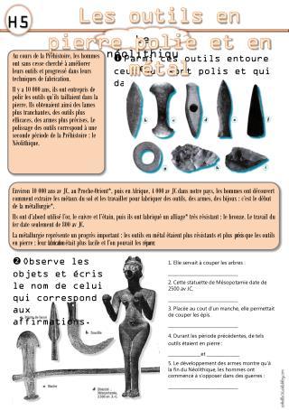  Parmi ces outils entoure ceux qui sont polis et qui datent du Néolithique.