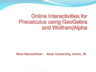 Online Interactivities for  Precalculus  using  GeoGebra  and  Wolfram|Alpha