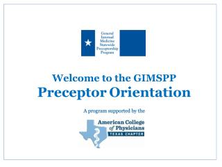 Welcome to the GIMSPP  Preceptor Orientation