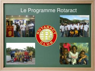 Le Programme Rotaract