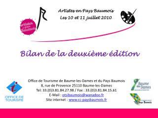 Artistes en Pays  Baumois Les 10 et 11 juillet 2010
