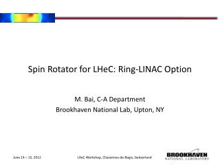Spin Rotator for  LHeC : Ring-LINAC Option