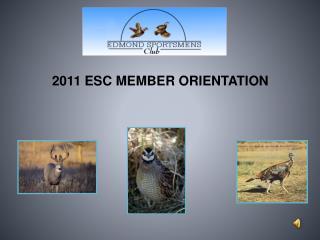 2011 ESC MEMBER ORIENTATION