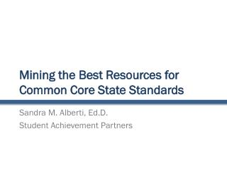 Mining the Best Resources for Common Core State Standards