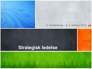 Strategisk ledelse