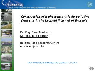 Construction of a  photocatalytic  de- polluting  field site in the Leopold II tunnel of Brussels