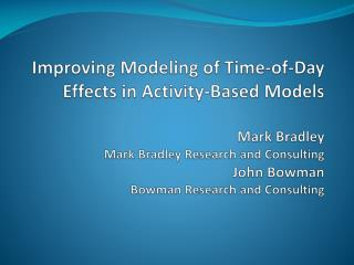 Time of day choice models