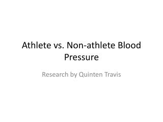 Athlete vs. Non-athlete Blood Pressure