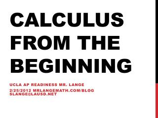 Calculus from the beginning