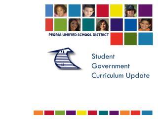 Student Government Curriculum Update
