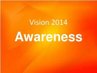 Vision 2014
