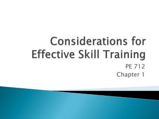 Considerations for Effective Skill Training