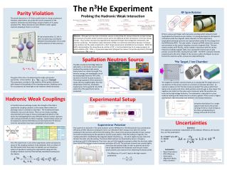 The  n 3 He  Experiment Probing the  Hadronic  Weak Interaction